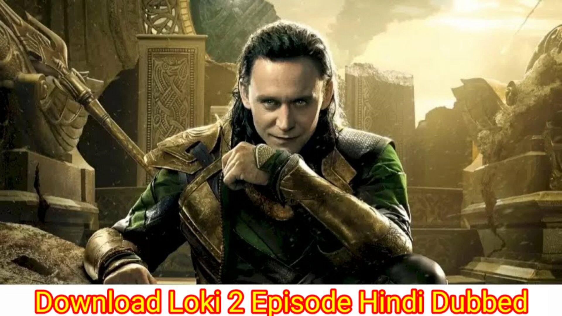 Loki 2 episode download