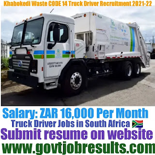 Khabokedi Waste CODE 14 Truck Driver Recruitment 2021-22