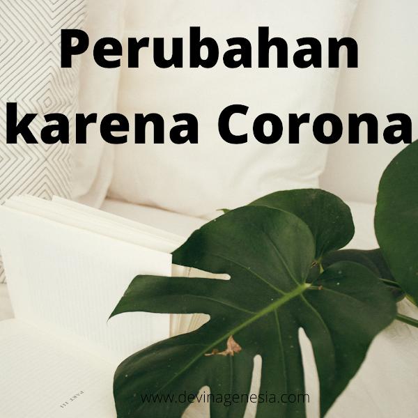 Perubahan karena Corona