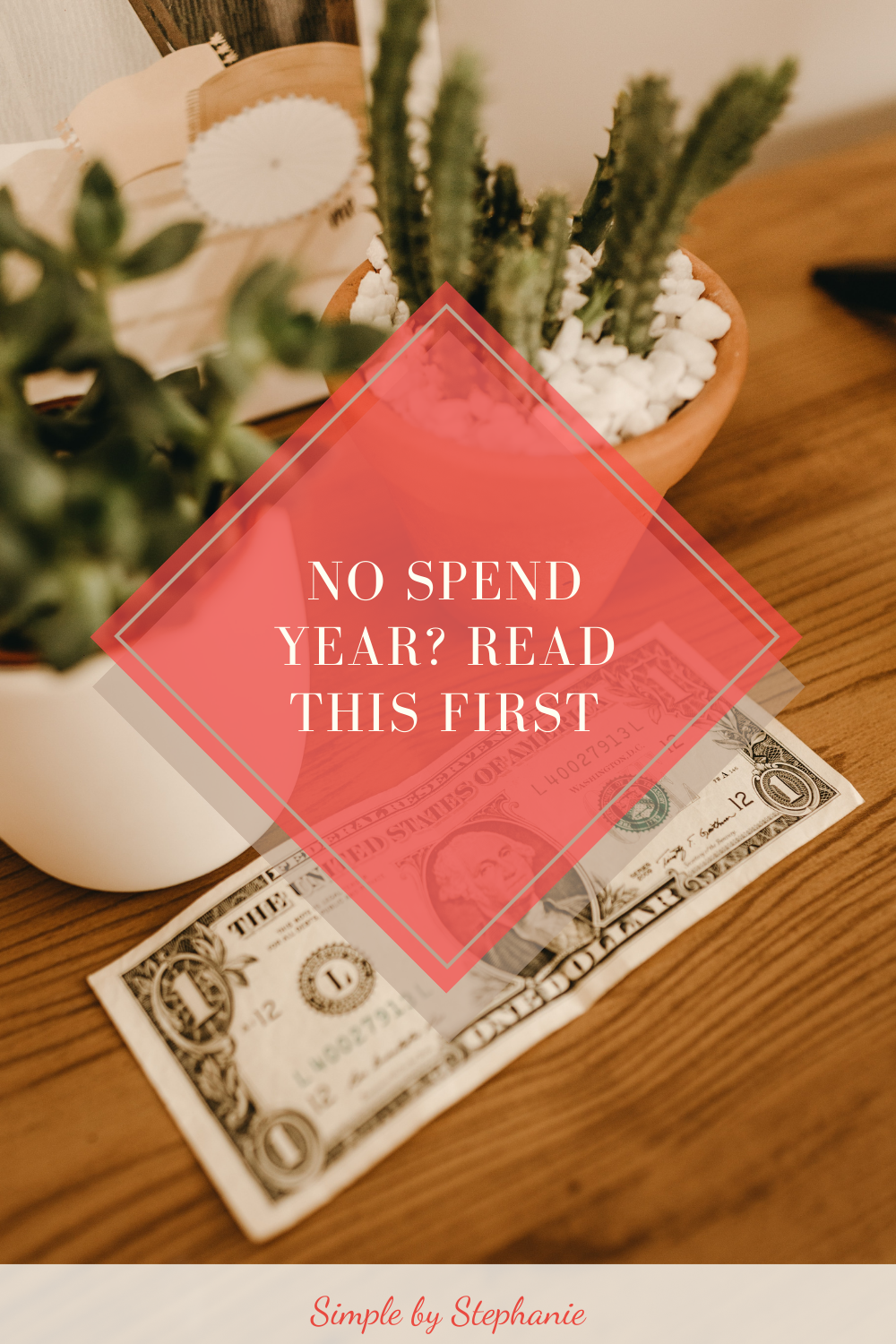Starting a No Spend Year? Read This First