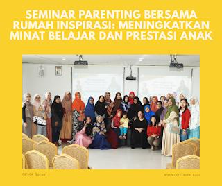 Seminar Parenting Bersama Rumah Inspirasi