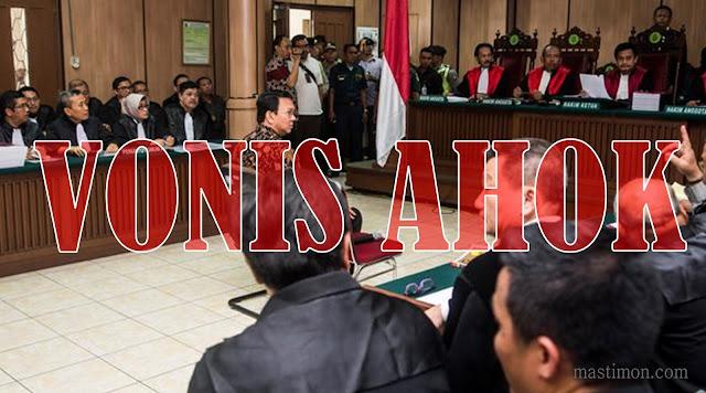 Vonis Ahok hukuman 1 tahun penjara | Hasil Akhir Sidang Ahok 9 Mei 2017