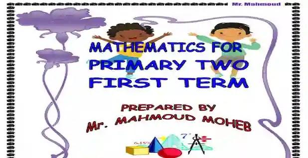اجمل مذكرة ماث maths للصف الثاني الابتدائى ترم اول لمستر محمود محب