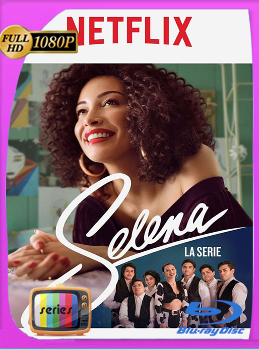 Selena: La Serie (2021) Temporada 2 NF WEB-DL [1080p] Latino [GoogleDrive]