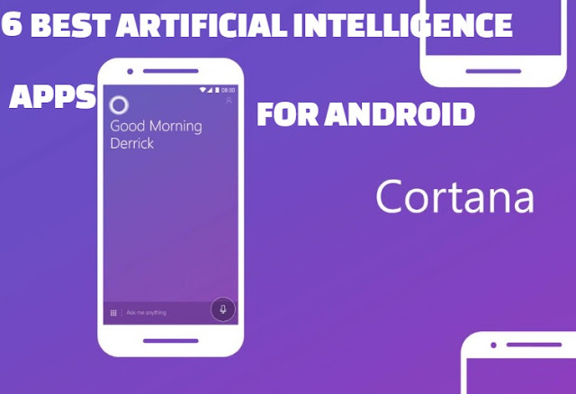 5 Most Excellent Artificial Intelligence Apps For Android Phone