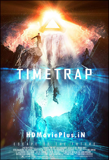 Time Trap 2017 Dual Audio ORG Hindi 480p BluRay 300MB 5.1Ch ESubs movie poster