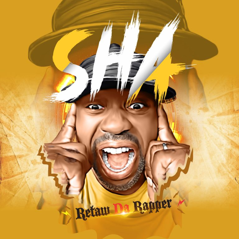 Retaw Da Rapper – SHA [ Prod By Coblaze] #Arewapublisize
