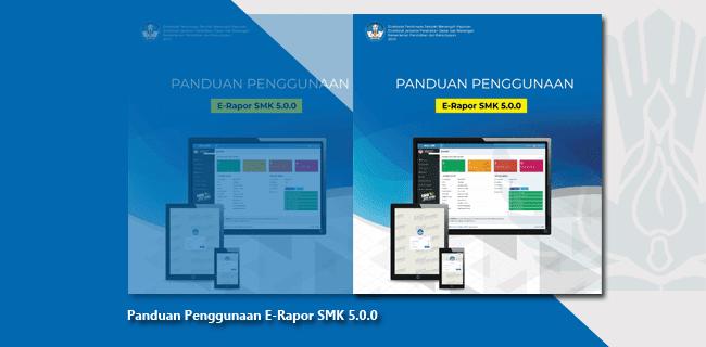 Panduan Penggunaan E-Rapor SMK 5.0.0