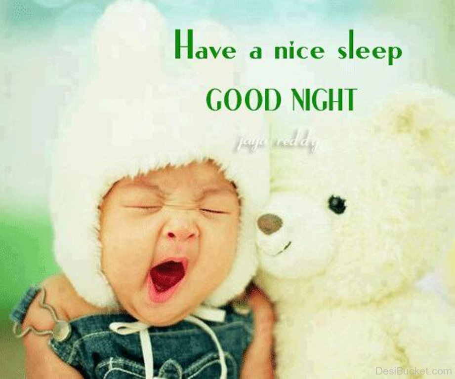 Have A Nice Sleep Good Night Baby Image with Teddy Bear