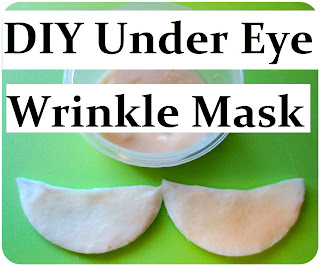 http://www.mariasself.com/2013/06/diy-natural-anti-wrinkle-eye-mask-for.html