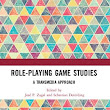 Role-Playing Game Studies: Transmedia Foundations [book release]