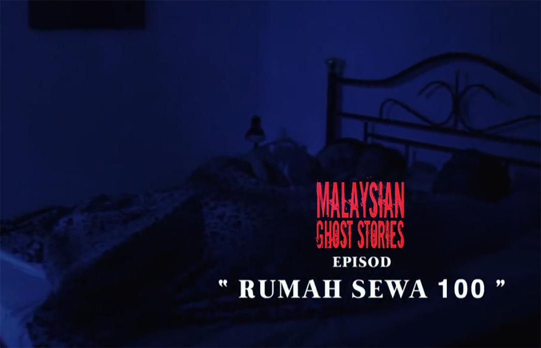 Malaysian Ghost Stories Episod 7 Rumah Sewa RM100