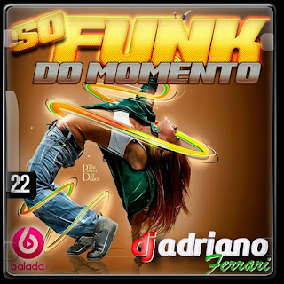 CD SÓ FUNK DO MOMENTO VOL 22