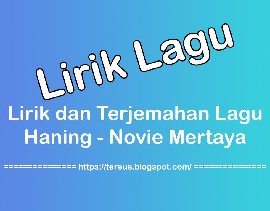 Lirik dan Terjemahan Indonesia DJ Haning - Lagu Dayak TikTok