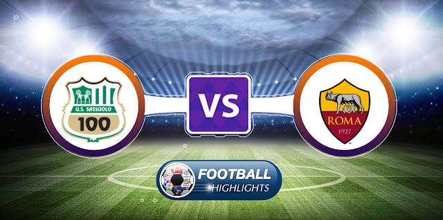 Sassuolo vs Roma – Highlights