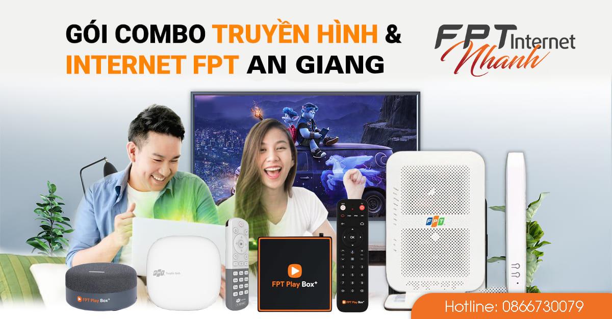 chi tiết giá cước dịch vụ Internet và Truyền hình FPT tại An Giang