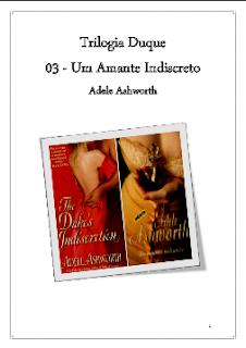 Trilogia Duque III - UM AMANTE INDISCRETO - Adele Ashworth