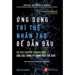 Ứng Dụng Trí Tuệ Nhân Tạo Để Dẫn Đầu ebook PDF EPUB AWZ3 PRC MOBI