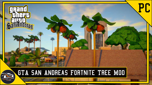 GTA San Andreas Fortnite Tree Mod