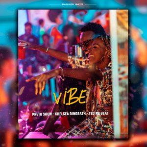 Preto Show, Chelsea Dinorath & Teo No - Vibe (Kizomba) Download mp3