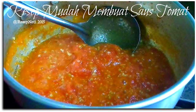 Resep mudah saus tomat di dapur kusNeti 2015