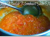 Resep Mudah Membuat Saus Tomat ( Easy Recipe To Make Tomato Sauce )