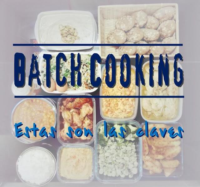 Estas son las claves del Batch Cooking