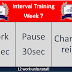 Interval Training Week 7