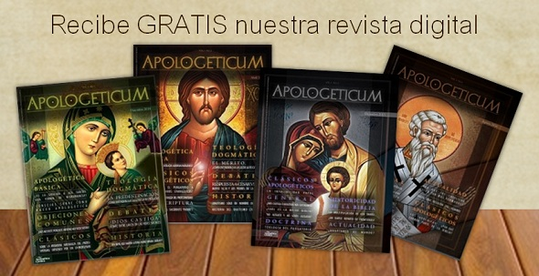Suscríbete a nuestra revista digital gratuita Apologeticum