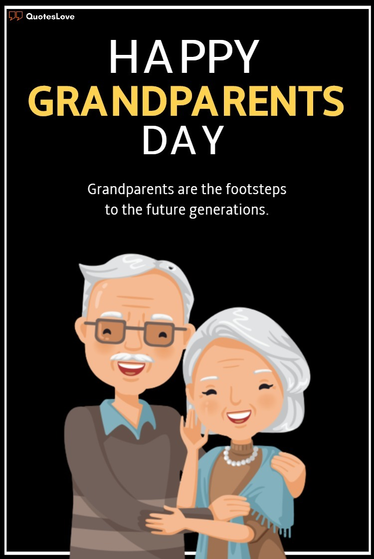 Grandparents Day Quotes, Sayings, Wishes, Messages, Greetings, Images, Pictures, Poster, Photos, Wallpaper