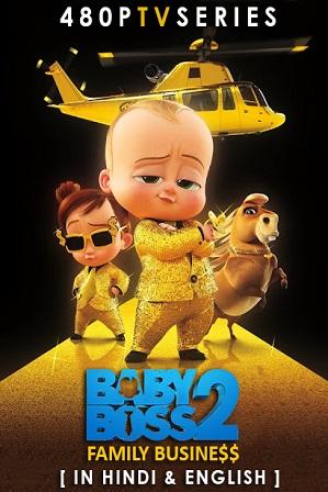 The Boss Baby 2: Family Business (2021) Full Hindi Dual Audio Movie Download 480p 720p Bluray