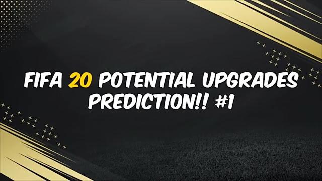 FIFA 20 | Prediksi Pemain yang di Upgrade dan Downgrade