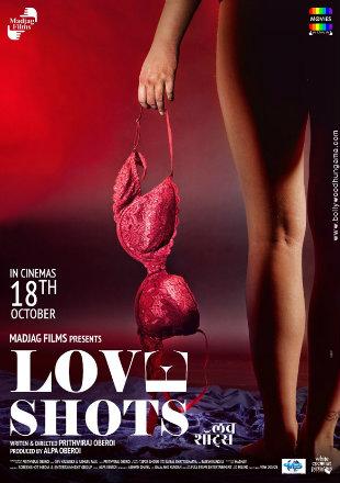 Love Shots 2019 Full Hindi Movie Download