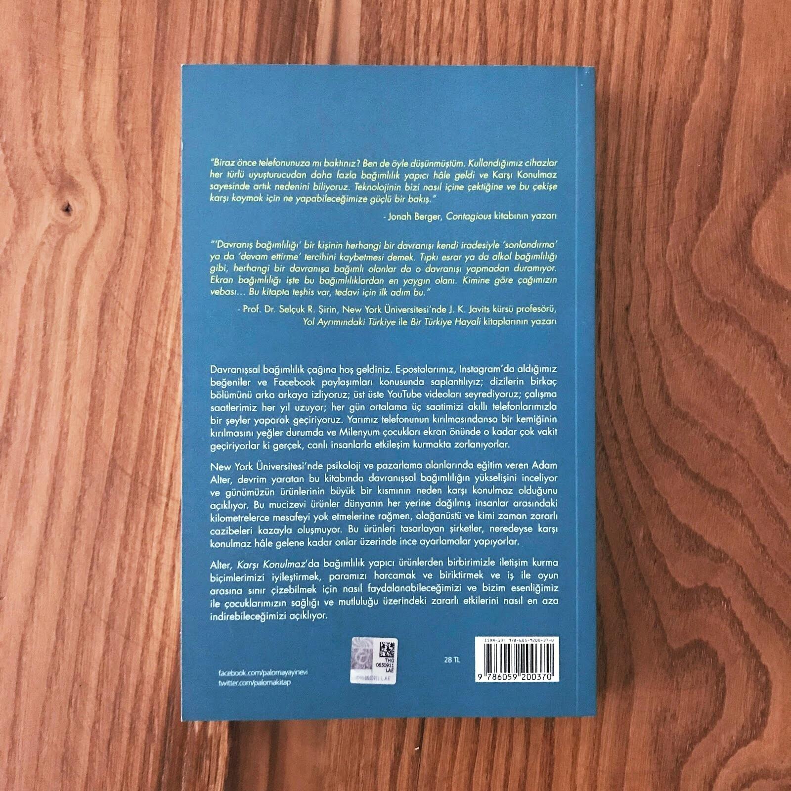 Karsi Konulmaz - Bagimlilik Yapici Teknolojinin Yukselisi ve Bizim Ona Esir Edilisimiz (Kitap)