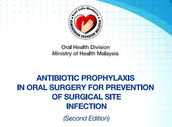 GUIDELINES: Antibiotic Prophylaxis in Oral Surgery for prevention of surgical site infection