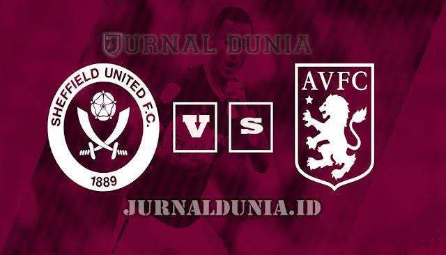 Prediksi Sheffield United vs Aston Villa , Kamis 04 Maret 2021 Pukul 01.00 WIB