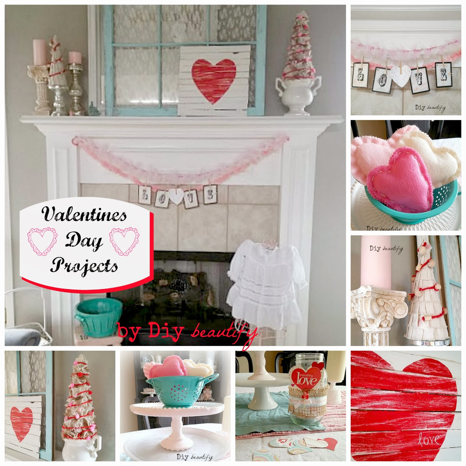 Valentines Decor and 2014 Projects www.diybeautify.com