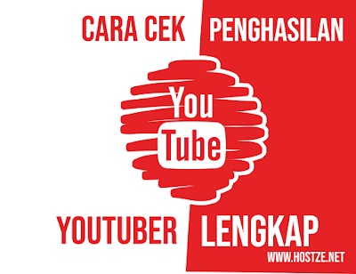 Begini Cara Cek Penghasilan Youtuber Lengkap - hostze.net