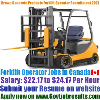 Brown Concrete Products Limited Forklift Operator Recruitment 2021-22