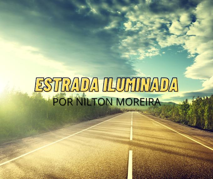 Estrada Iluminada | Apego material e poder