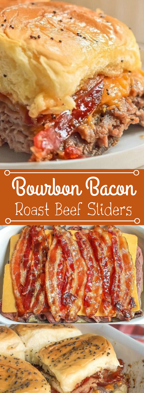 BOURBON BACON ROAST BEEF SLIDERS #dinner #yummy #bacon #beef #recipes