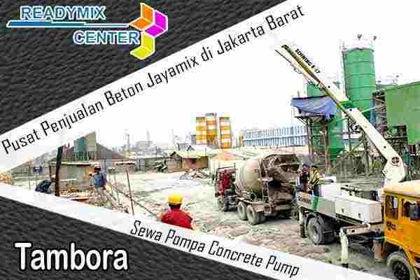 jayamix tambora, cor beton jayamix tambora, beton jayamix tambora, harga jayamix tambora, jual jayamix tambora