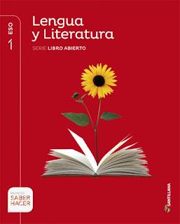Libro Lengua y Literatura 1º ESO Santillana Proyecto Saber Hacer Serie Libro Abierto