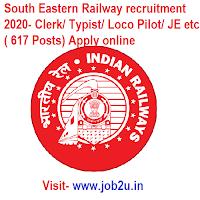 South Eastern Railway recruitment 2020, Clerk, Typist, Loco Pilot, JE