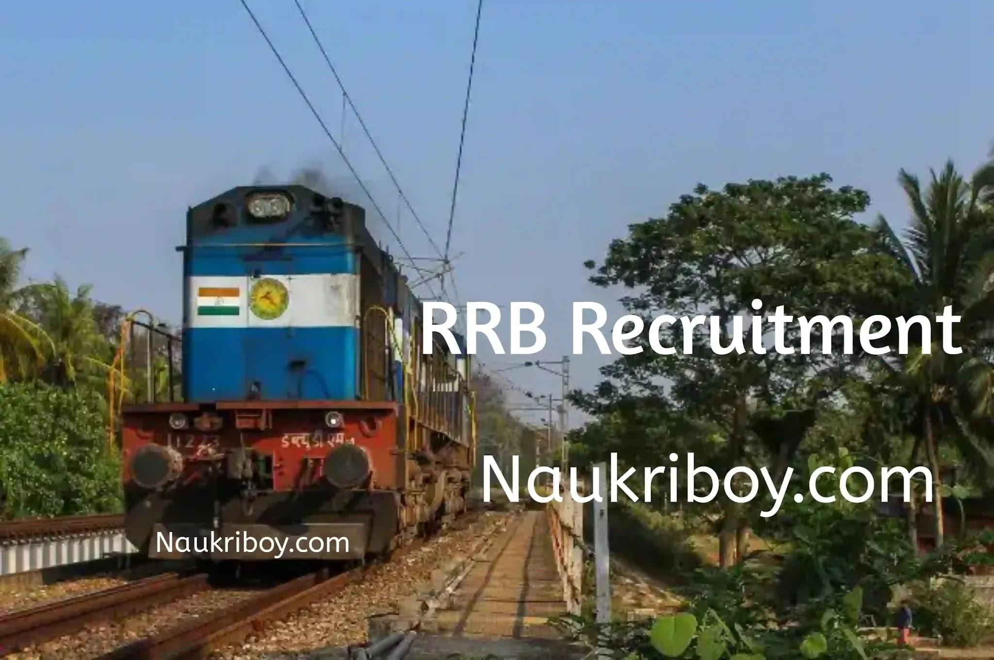 railway jobs 2021, letest indian railway jobs, railway recruitment 2021, rrb, naukriboy.com