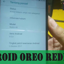 Download dan Instal Android O [Oreo 8.0] pada Redmi 4x (Santoni)