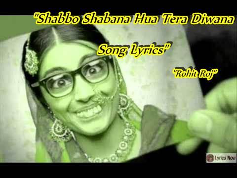 Shabbo Shabana Hua Tera Diwana Song Lyrics