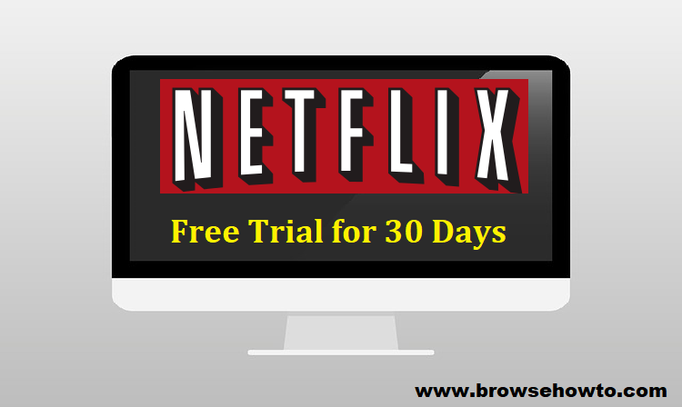 Netflix 1 Month Free Trial