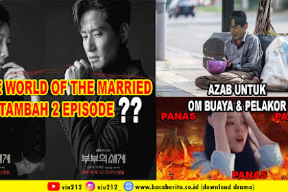 The World Of The Married Tambah 2 Episode lagi? begini penjelasannya