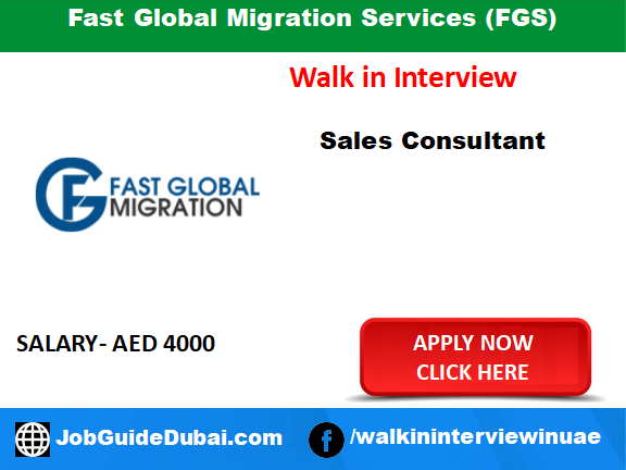 Fast Global Migration Services (FGS) career for sales consultant job in Dubai